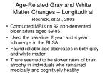 age related gray and white matter changes longitudinal resnick et al 2003
