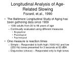longitudinal analysis of age related slowing fozard et al 1990