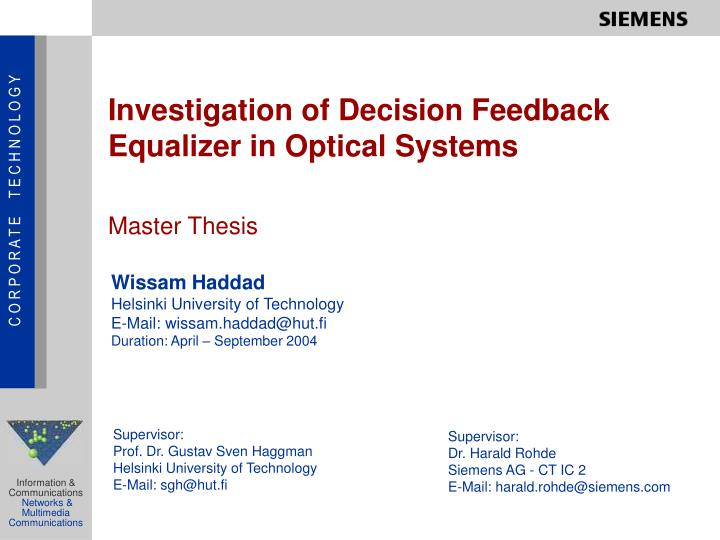 Investigation of decision feedback equalizer in optical systems