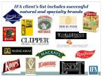 ifa client s list includes successful natural and specialty brands
