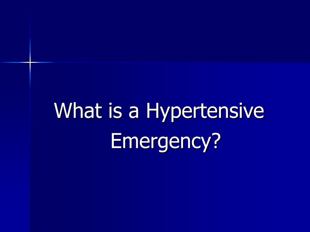 What is a Hypertensive