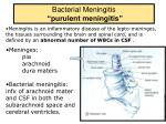bacterial meningitis purulent meningitis