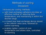 methods of cooling invasive