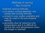 methods of cooling non invasive