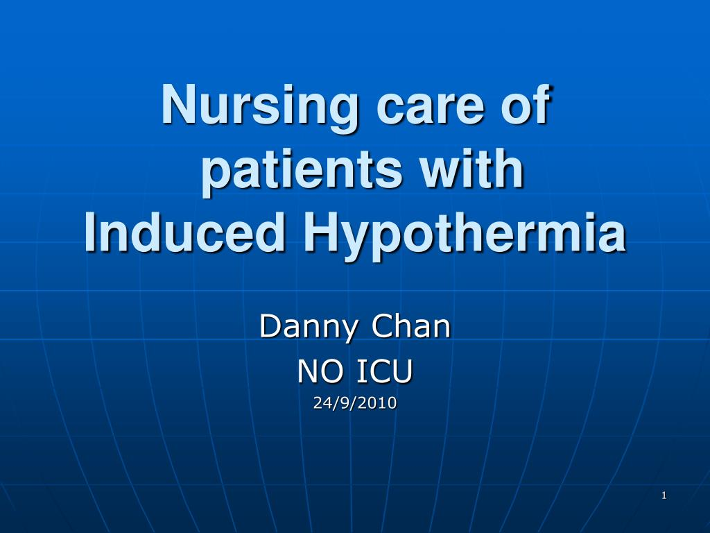 nursing care of patients with induced hypothermia l.