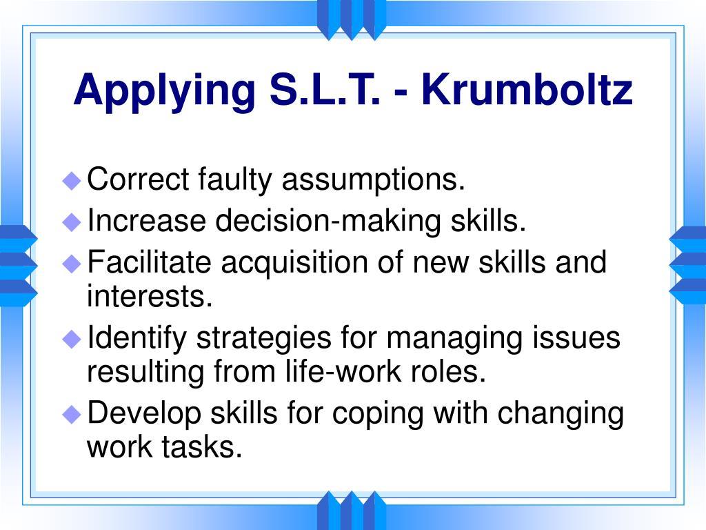 Applying S.L.T. - Krumboltz