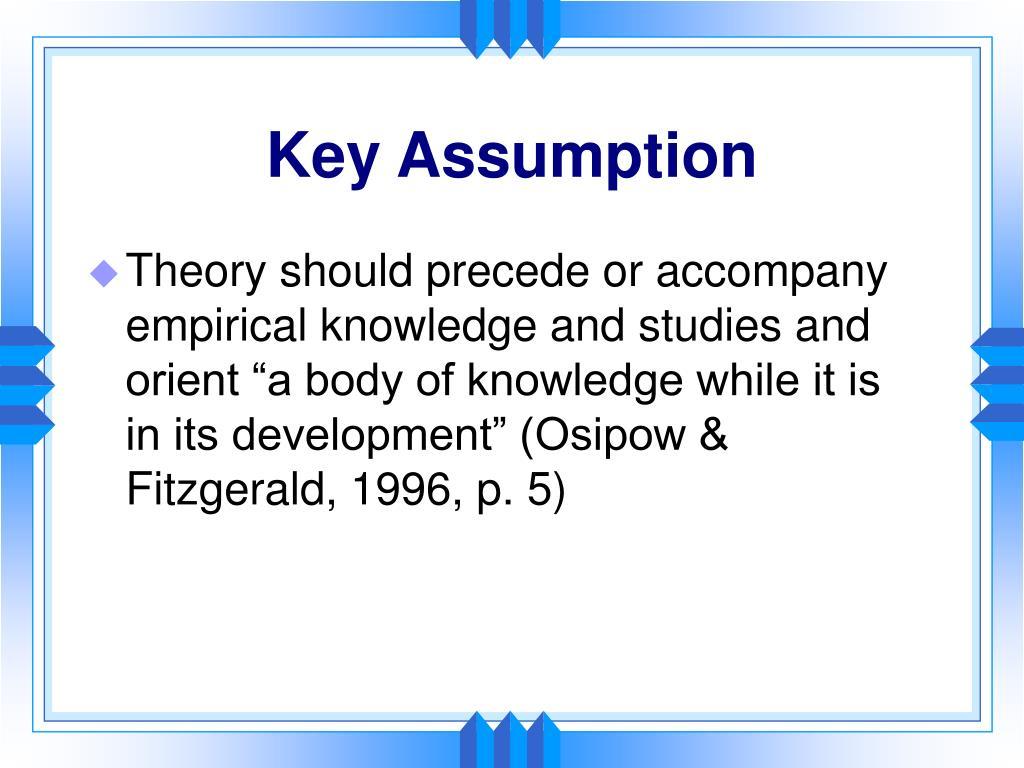 Key Assumption