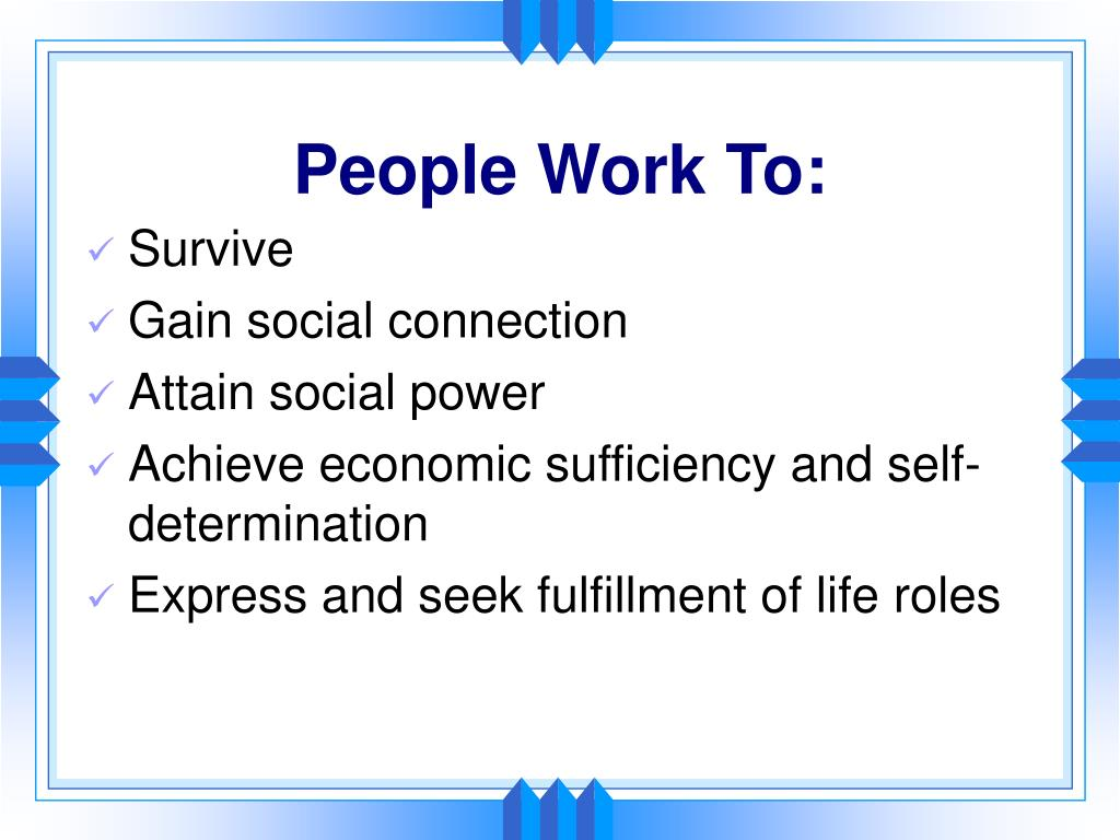 People Work To: