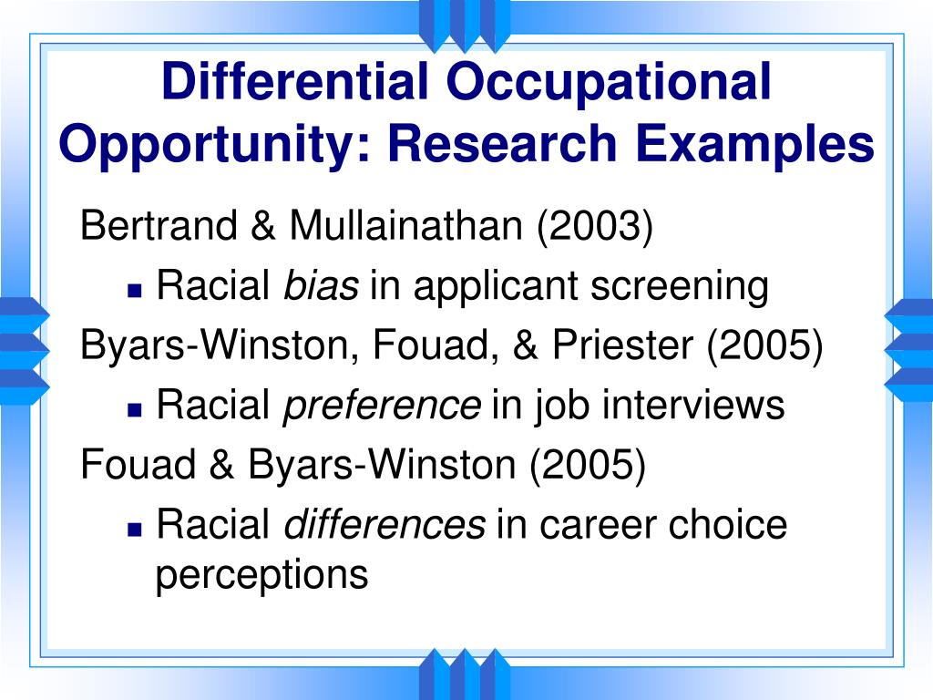 Differential Occupational Opportunity: Research Examples