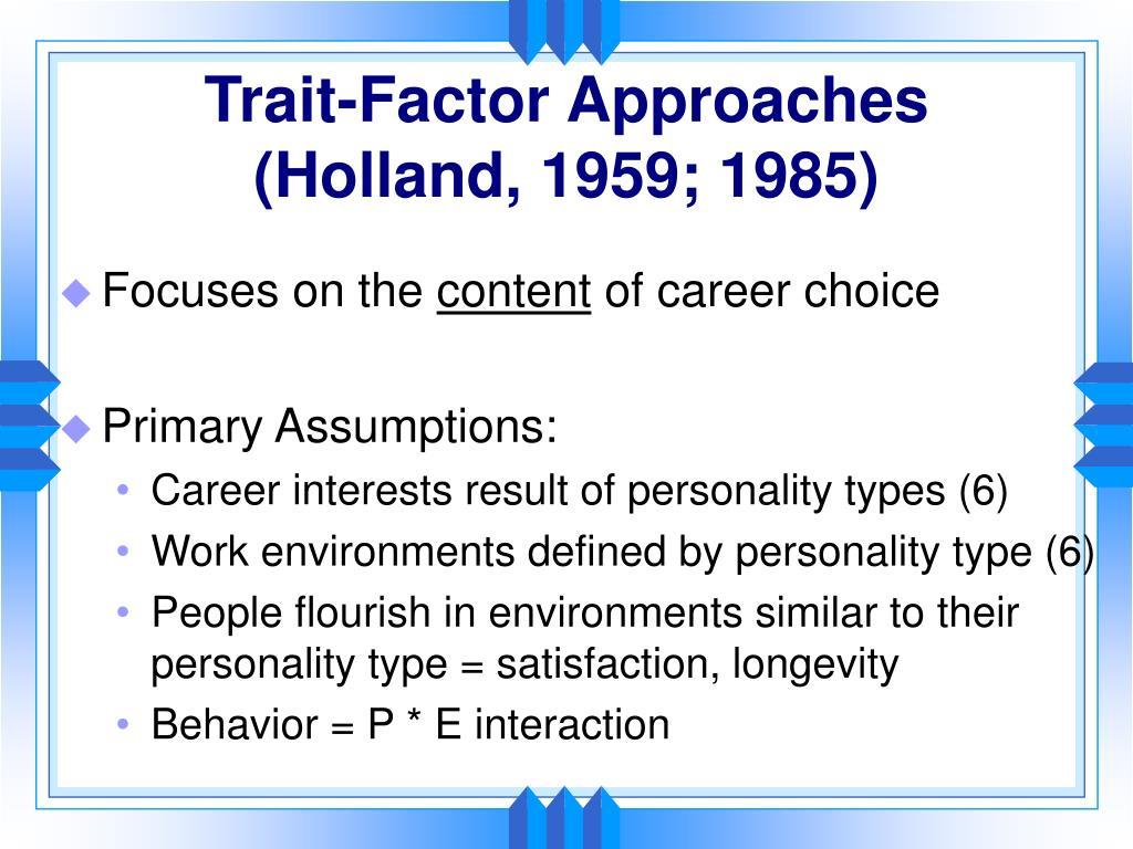 Trait-Factor Approaches