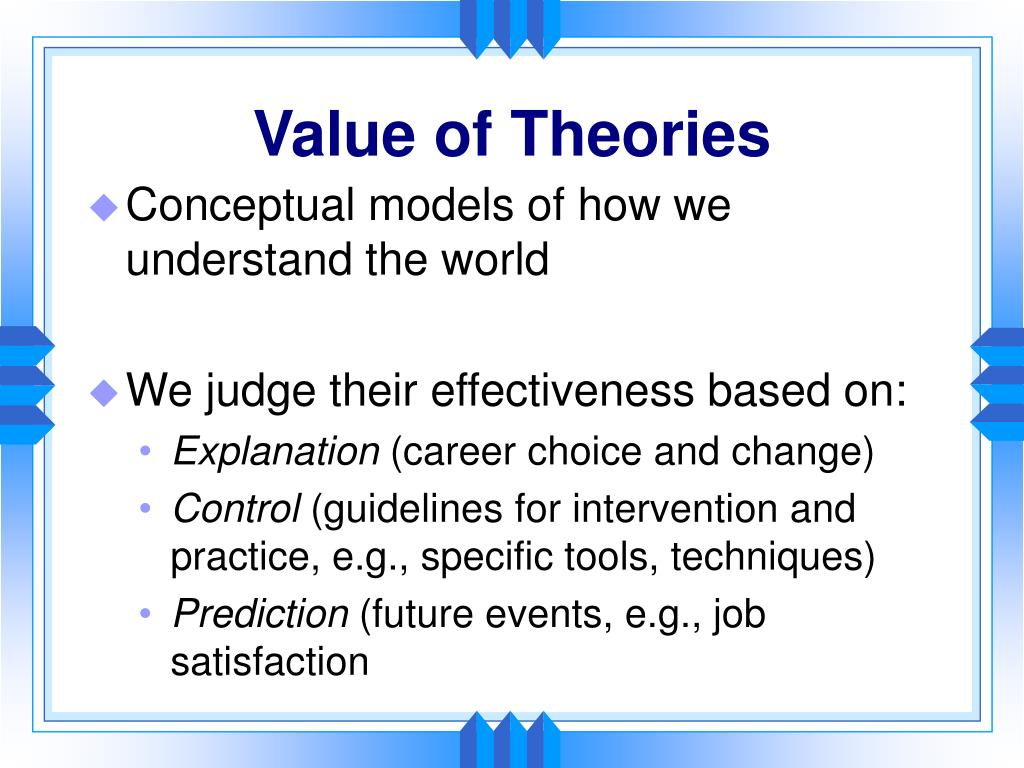 Value of Theories
