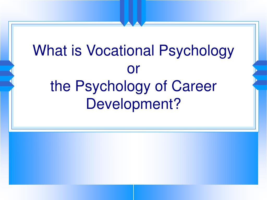 What is Vocational Psychology