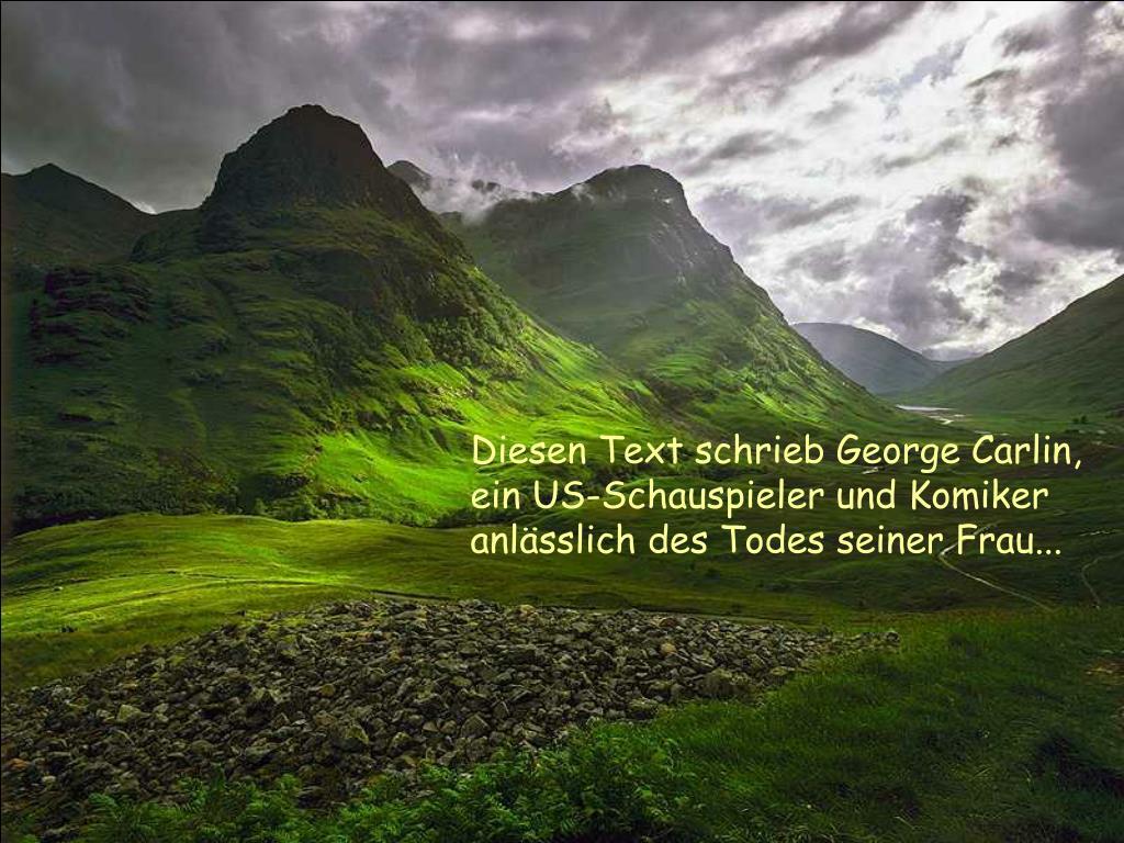 Diesen Text schrieb George Carlin, ein US-Schauspieler und Komiker