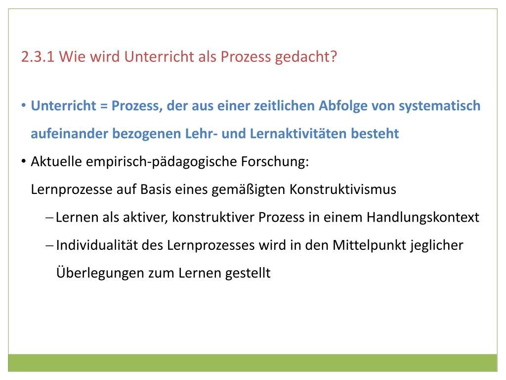 2.3.1 Wie wird Unterricht als Prozess gedacht?