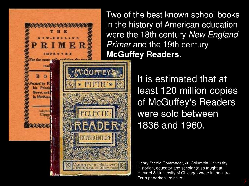 Two of the best known school books in the history of American education were the 18th century
