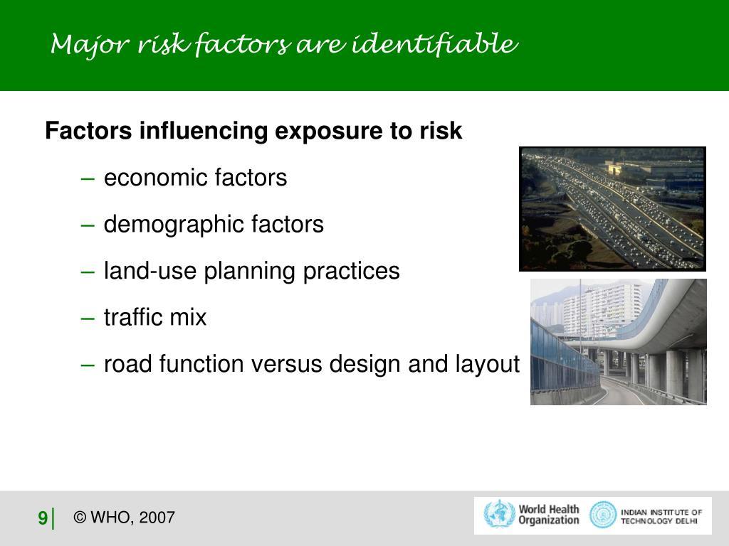 Major risk factors are identifiable