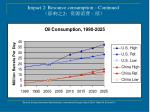 impact 2 r esource consumption continued 2