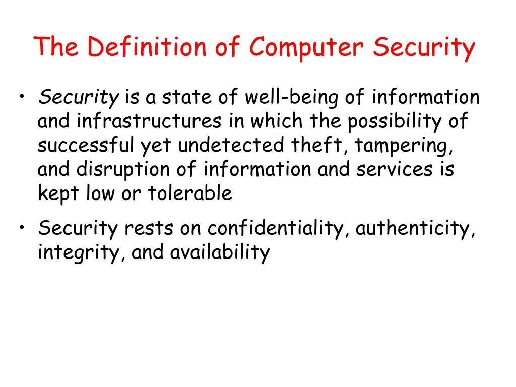 The Definition of Computer Security