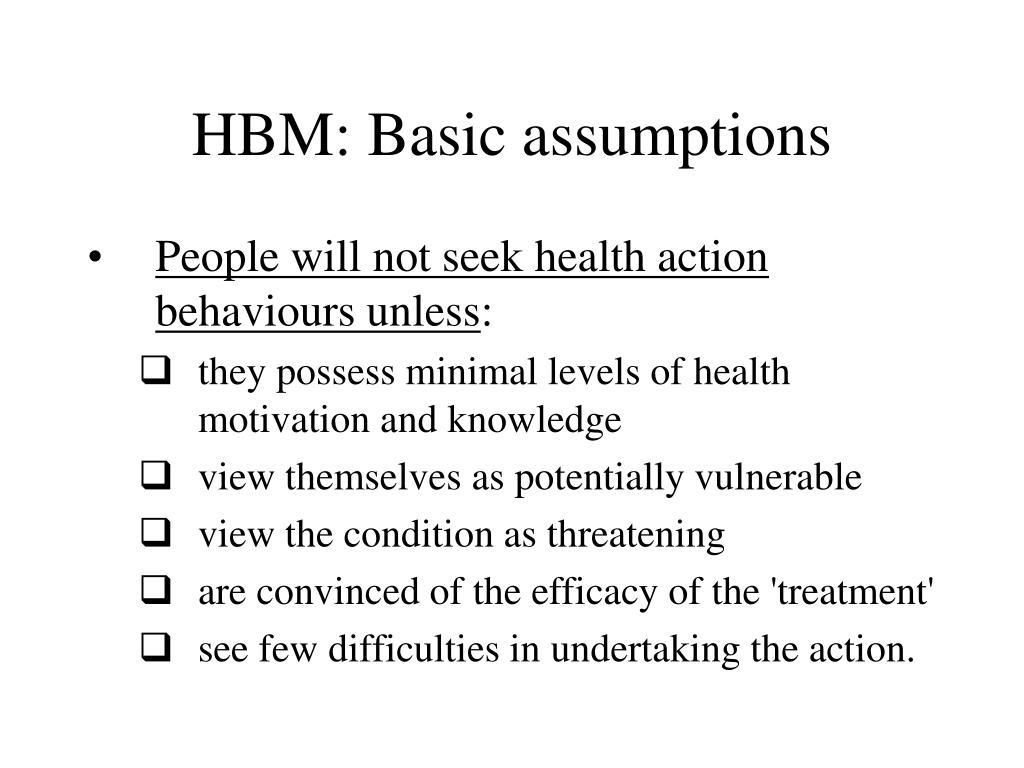 HBM: Basic assumptions