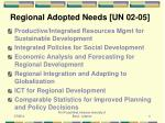 regional adopted needs un 02 05
