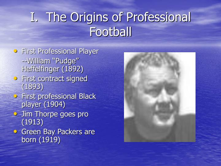 I the origins of professional football