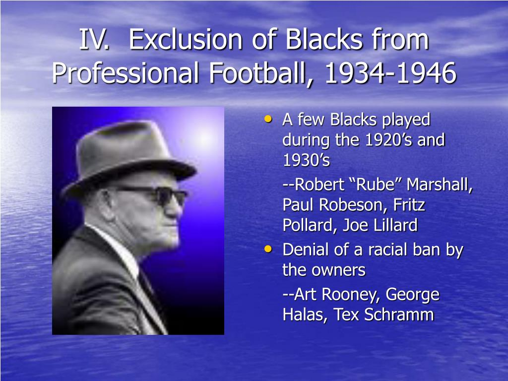 IV.  Exclusion of Blacks from Professional Football, 1934-1946