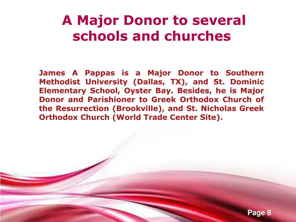 A Major Donor to several schools and churches