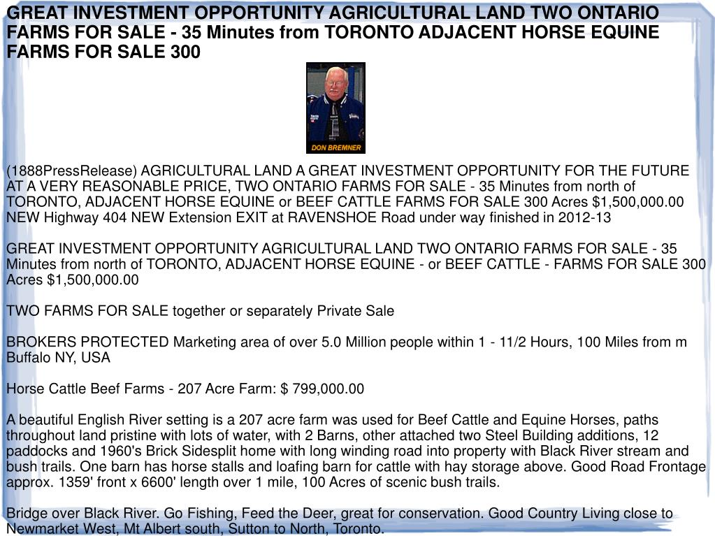GREAT INVESTMENT OPPORTUNITY AGRICULTURAL LAND TWO ONTARIO FARMS FOR SALE - 35 Minutes from TORONTO ADJACENT HORSE EQUINE FARMS FOR SALE 300