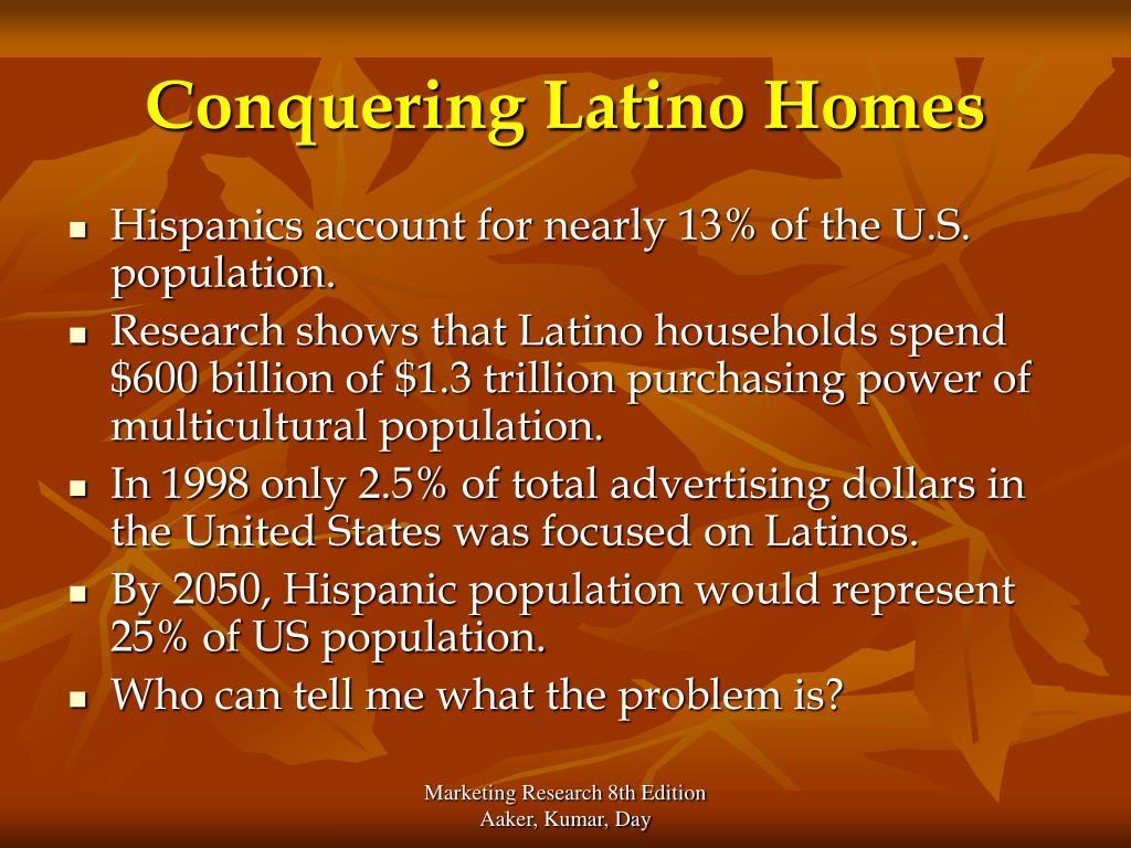 Conquering Latino Homes
