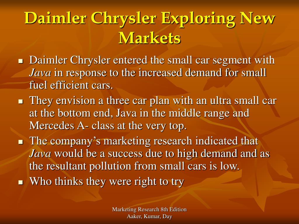 Daimler Chrysler Exploring New Markets
