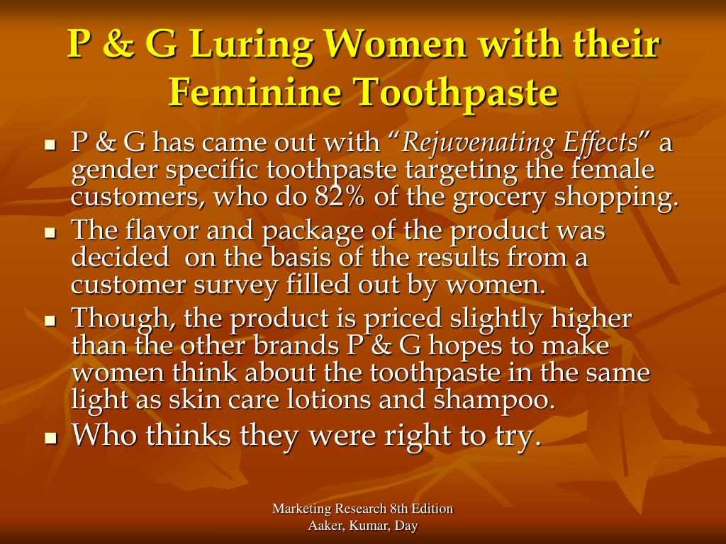 P & G Luring Women with their Feminine Toothpaste