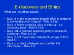 e discovery and ethics