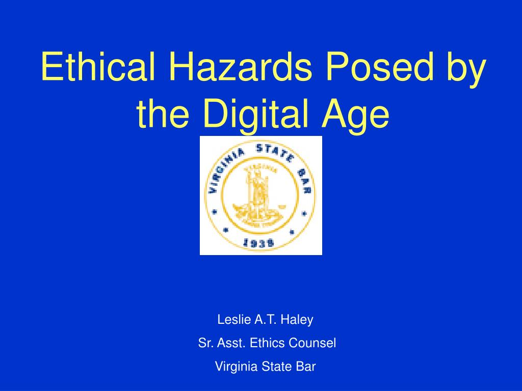 ethical hazards posed by the digital age l.