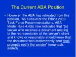 the current aba position