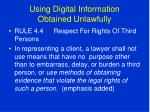using digital information obtained unlawfully