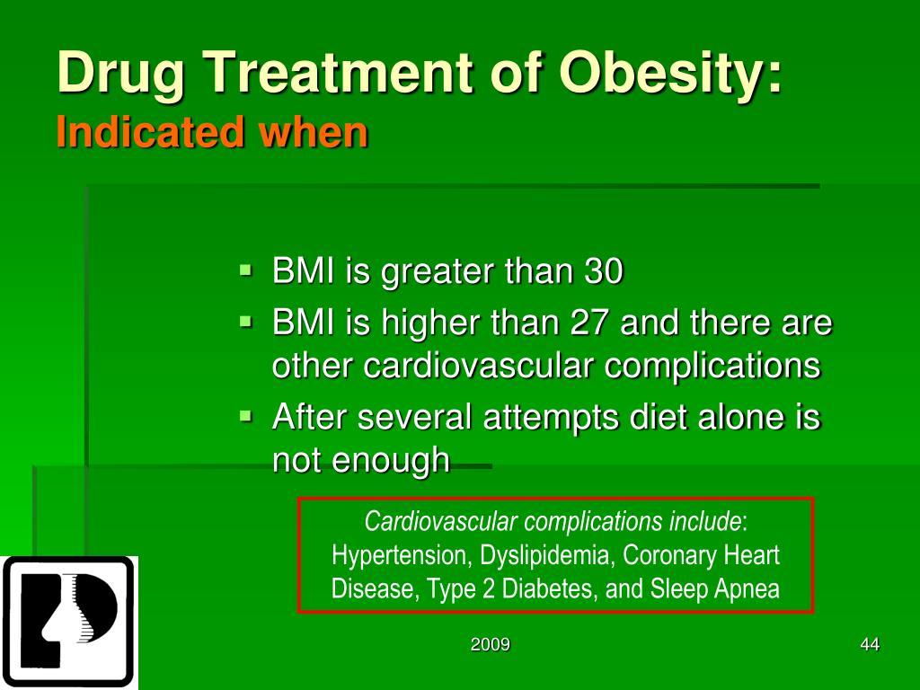 Drug Treatment of Obesity: