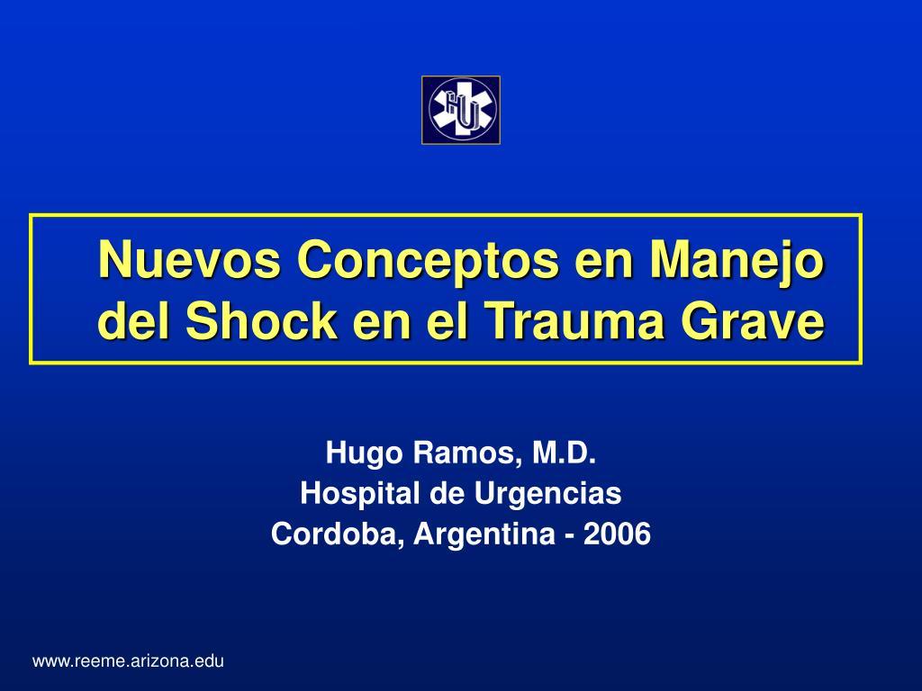 nuevos conceptos en manejo del shock en el trauma grave l.