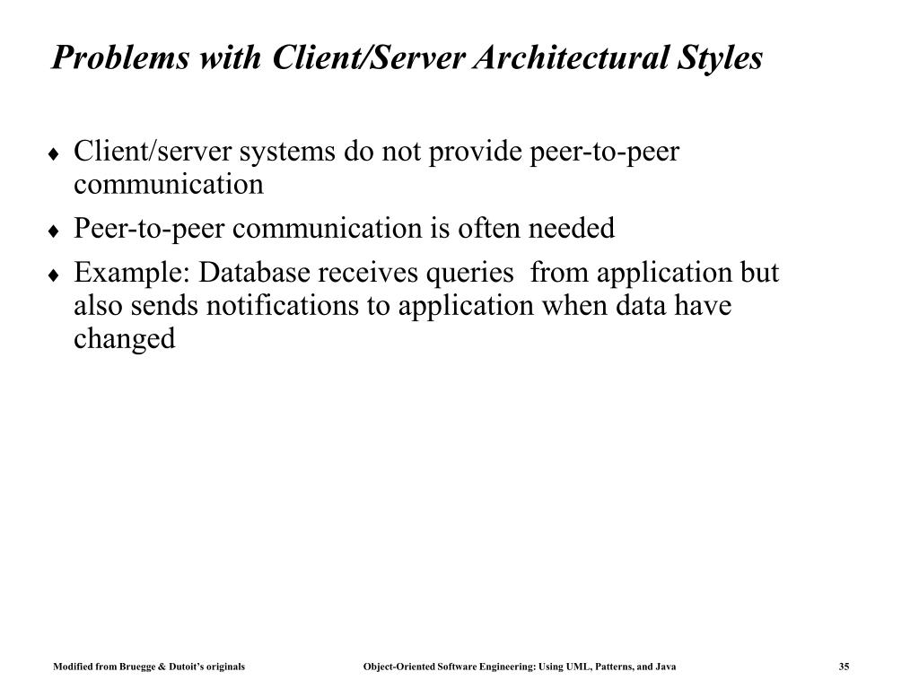 Problems with Client/Server Architectural Styles