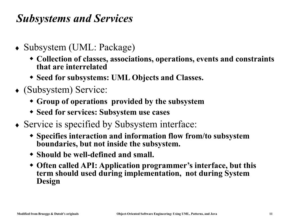 Subsystems and Services