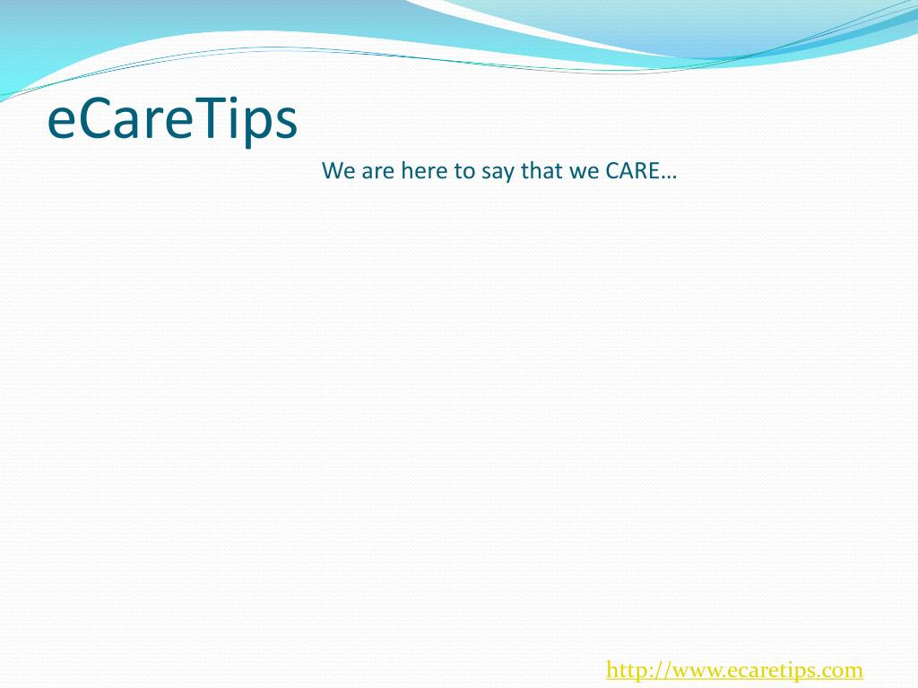 ecaretips we are here to say that we care l.