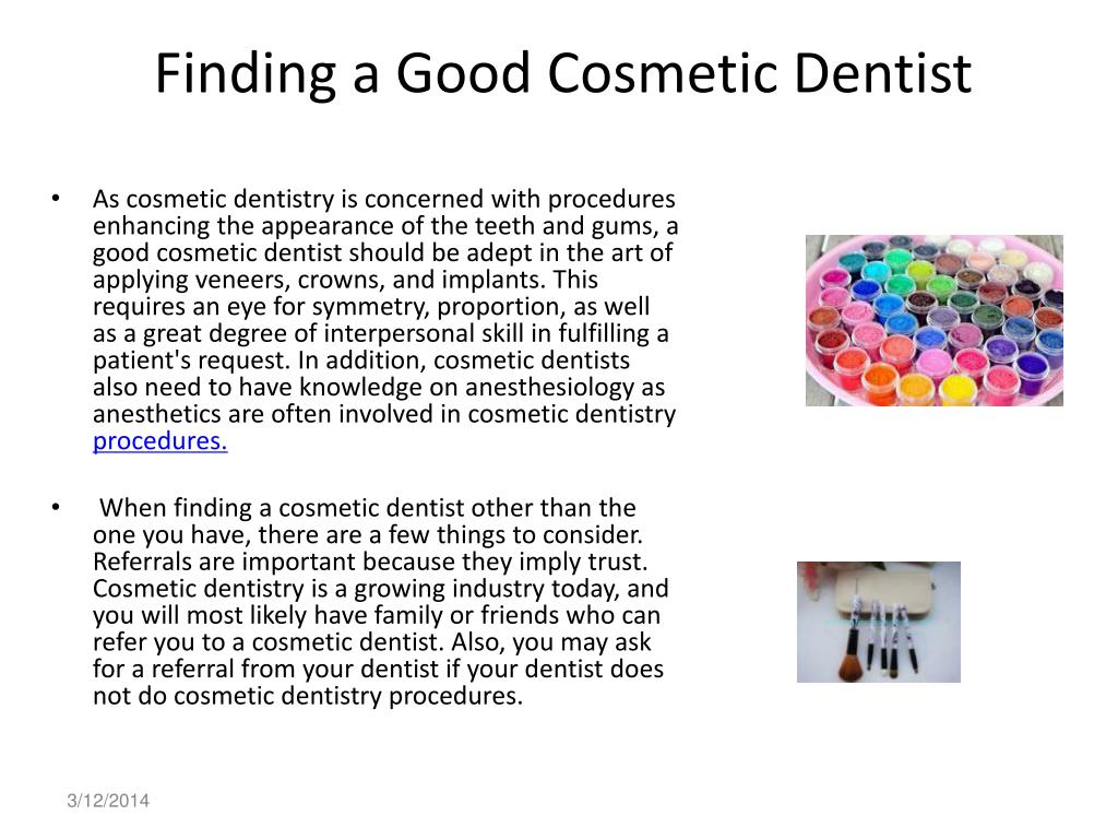 finding a good cosmetic dentist