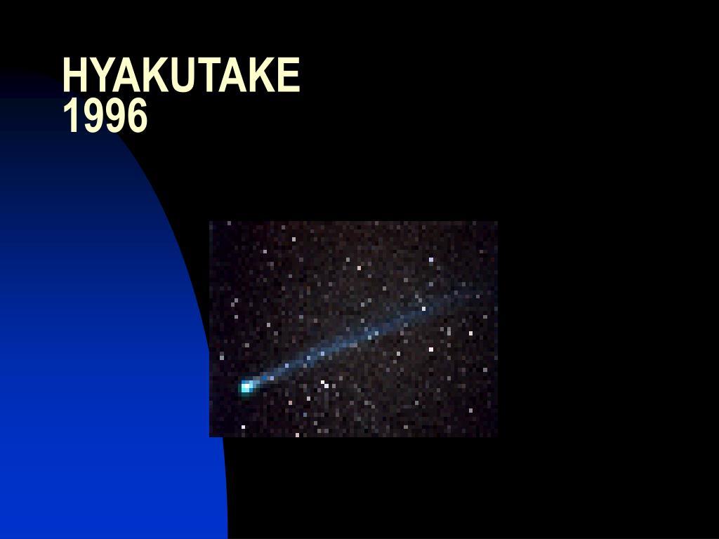 HYAKUTAKE