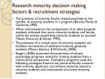 research minority decision making factors recruitment strategies