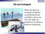 no technologies
