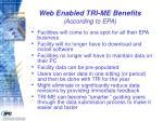 web enabled tri me benefits according to epa