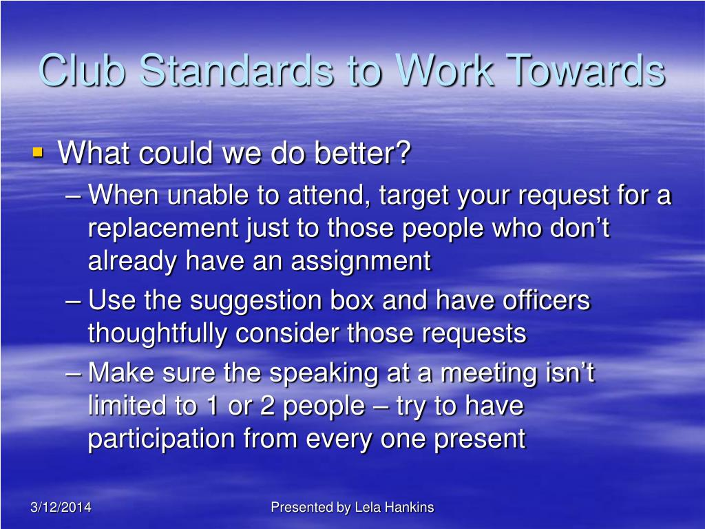 Club Standards to Work Towards