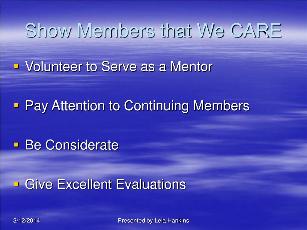 Show Members that We CARE