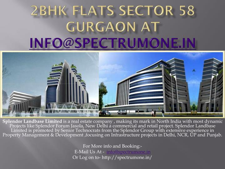 2bhk flats sector 58 gurgaon at info@spectrumone in