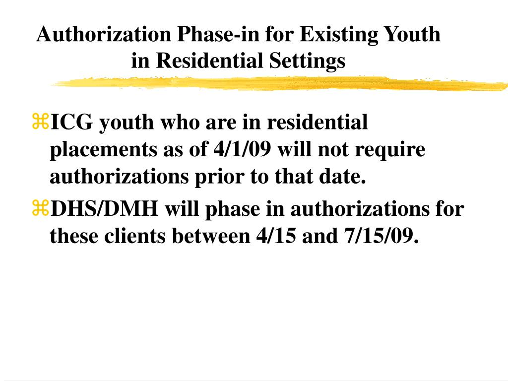 Authorization Phase-in for Existing Youth in Residential Settings