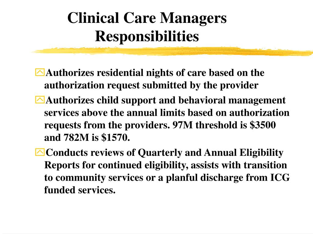 Clinical Care Managers Responsibilities